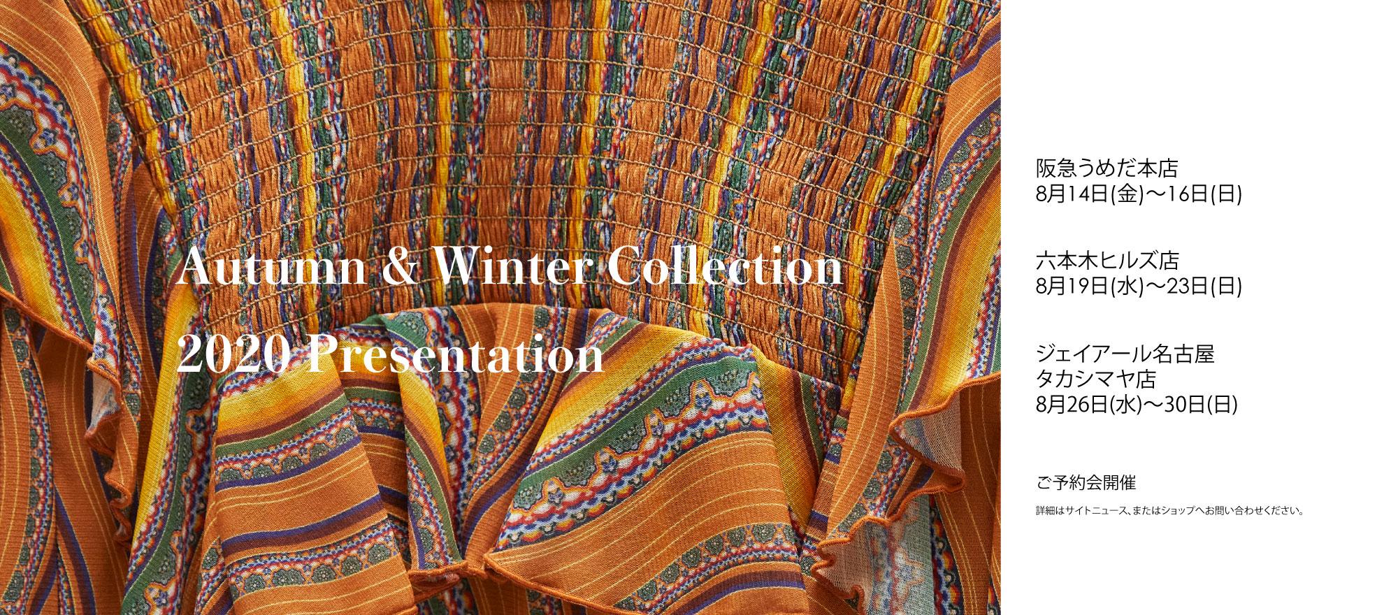 Autumn & Winter Collection 2020 Presentation